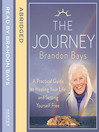 The Journey (MP3): A Practical Guide to Healing Your life and Setting Yourself Free